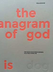 The Anagram Of God Is Dog